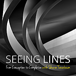 Seeing Lines: From Conception to Completion with Sharon Tenenbaum