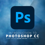 Intro to Photoshop with Adobe Certified Instructor Blake Taylor