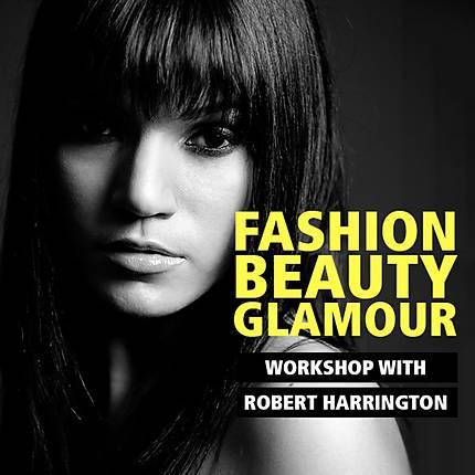 Fashion, Beauty, and Glamour Photography with Robert Harrington