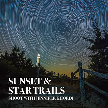 Sunset and Star Trails Shoot with Jennifer Khordi