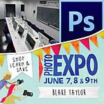 EXPO: Photoshop Basics - Layers and Filters with Blake Taylor