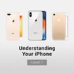 Understanding Your iPhone: Level 1